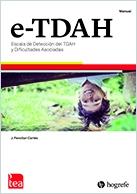 e-TDAH. Escala de Detección del TDAH y Dificultades Asociadas. image